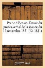 Peche d'Ecosse. Extrait du Proces-Verbal de la Seance du 17 Novembre 1851...