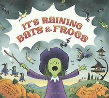 New - It's Raining Bats & Frogs by Colby, Rebecca