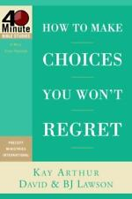 How to Make Choices you Won't Regret (40 Minute Bibl... by Arthur, Kay Paperback