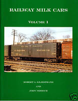 Railway Milk Cars, Volume 1 Railroad Book