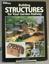 KALMBACH BUILDING STRUCTURES FOR YOUR GARDEN RAILWAY BOOK train o gauge 12457
