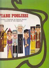 FIABE PUGLIESI di Natalia Bartoli 1979 Mario Adda Editore ILLUSTRATO A COLORI