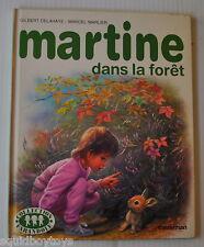 MARTINE Dans la Foret BOOK Gilbert Delahaye / Marcel Marlier 1980s Casterman