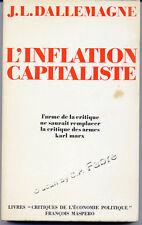 J.L. DALLEMAGNE, L'INFLATION CAPITALISTE