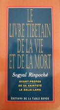 BOUDDHISME  DALAI-LAMA LE LIVRE TIBETAIN DE LA VIE ET DE LA MORT SOGYAL RINPOCHE