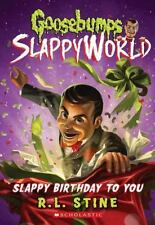 Goosebumps SlappyWorld: Slappy Birthday to You 1 by R. L. Stine (2017,...