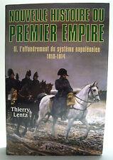 LENTZ, Thierry - Nouvelle histoire du Premier Empire - Tome II - Fayard - 2004