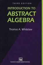Introduction to Abstract Algebra, Third Edition (Chapman Hall/CRC Mathematics Se