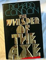 Richard Condon THE WHISPER OF THE AXE First Edition 1st Printing Urban War In US