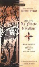 Le Morte DArthur: King Arthur and the Legends of