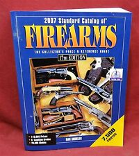2007 Standard Catalog of Firearms, 17th edition, Collector's Price & Ref. Guide