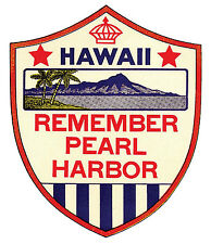 """""""Remember Pearl Harbor"""" - Hawaii  Vintage-1950's Style  Travel Decal/Sticker"""