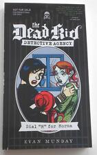 """NEW  Evan Munday The Dead Kid Detective Agency  Dial """"M""""  For Mona   ARC  PROMO"""