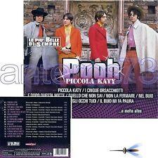 """POOH """"PICCOLA KATY - LE PIU' BELLE"""" CD NEW 2011 - SIGILLATO"""