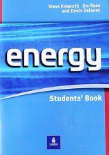 ENERGY STUDENTS' BOOK  Elsworth, Rose, Delaney  LONGMAN