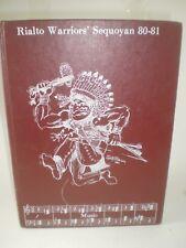 Rialto Warriors' Sequoyan 1980 - 81 Junior High School yearbook