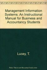 Management Information Systems: An Instructional Manual for Business and Accou,