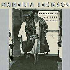 MAHALIA JACKSON - MOVING ON UP A LITTLE HIGHER NEW CD