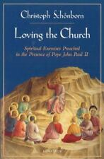 Loving the Church : Spiritual Exercises Preached in Presence of Pope John II