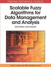 Scalable Fuzzy Algorithms for Data Management and Analysis : Methods and...
