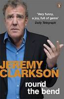 Round the Bend by Clarkson, Jeremy (Paperback book, 2012)