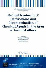 Medical Treatment of Intoxications and Decontamination of Chemical Agents in the