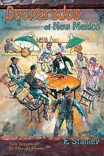 Desperados of New Mexico (Paperback or Softback)