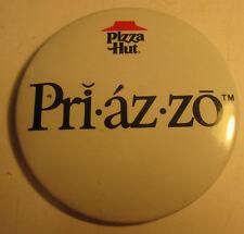 Vintage 1985 Pizza Hut Priazzo Button