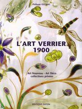 l' Art Verrier 1900, Art Nouveau et Art Deco