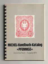 GERMANY, MICHEL-Handbuch-Katalog »PFENNIGE«, Deutsches Reich Ausgabe 1875