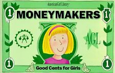Moneymakers: Good Cents for Girls (American Girl L