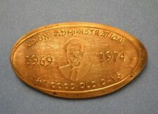 Nixon Administration elongated penny Usa cent 1969 1974 souvenir coin Good Days