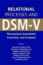 Relational Processes and DSM-V: Neuroscience, Assessment, Prevention, and Treatm