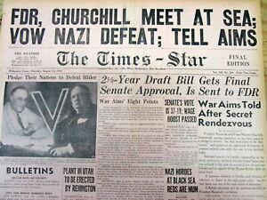 3 1941 WW II newspapers CHURCHILL & Franklin Roosevelt ATLANTIC CHARTER MEETING