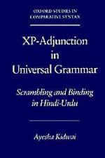 XP-ADJUNCTION IN UNIVERSAL GRAMMAR: SCRAMBLING AND BINDING IN HINDI-URDU., Kidwa