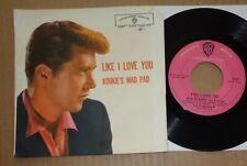 EDD BYRNES - Like I Love You / Kookie's Mad Pad - Warner 5087 (7 inch)