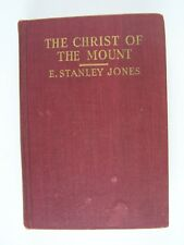 The Christ Of The Mount A Working Philosophy Of Life E Stanley Jones SIGNED