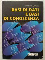 BOOK BASI DI DATI E BASI DI CONOSCENZA JEFFREY D. ULLMAN JACKSON 8825602154