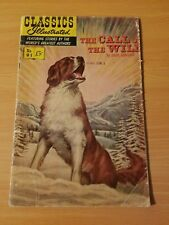 Classics Illustrated #91 - The Call of the Wild ~ Very Good Vg ~ 1952 Gilberton