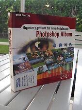 ORGANIZA Y GESTIONA TUS FOTOS DIGITALES CON PHOTOSHOP ALBUM BY MICHAEL SLATER