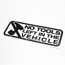 No hay herramientas izquierda en el vehículo coche mono de color, cartel De Vinilo De Seguridad van Decal Sticker
