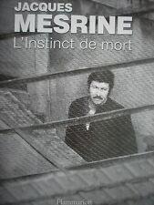 """livre 2008 """" JACQUES MESRINE / l instinct de mort """" histoire bio"""