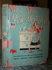 1948 For the New Mother, By Hardcastle, Rare, 1st Edition, Baby Care & Schedule
