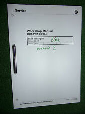 SKODA OCTAVIA 2 1.6L 75kw (BGU) ENGINE OEM FACTORY WORKSHOP MANUAL 2004