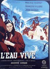 """""""L'EAU VIVE"""" Affiche entoilée  (Jean GIONO / François VILLIERS / Pascale AUDRET)"""