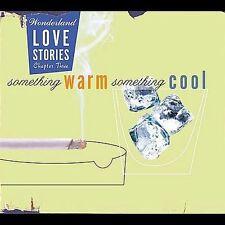 Wonderland Love Stories Something Warm Something  Cool CD! BRAND NEW! SEALED!!