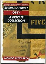 Shepard Fairey OBEY A private collection