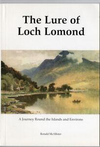 Lure of LOCH LOMOND: A Journey round Islands & Environs McAllister vgc Scotland