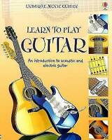 (Very Good)-Learn to Play Guitar (Music) (Paperback)-USBOURNE-0794524257