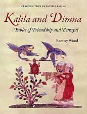 Kalila and Dimna: (From the Panchatantra, Jatakas, Bidpai, Kalilah and Dimna and